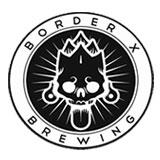 Border-X-Brewing